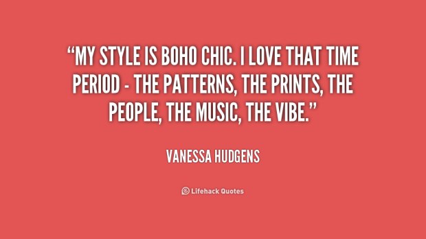 quote-Vanessa-Hudgens-my-style-is-boho-chic-i-love-243996_1